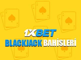 1xbet sitesinde blackjack nasıl oynanır ?