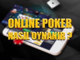 online poker nasıl oynanır